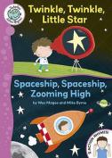 Twinkle, Twinkle, Little Star / Spaceship, Spaceship, Zooming High