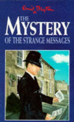 The Mystery of the Strange Messages