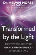Transformed by the Light