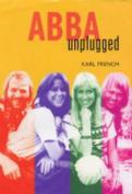 """Abba"": Unplugged"