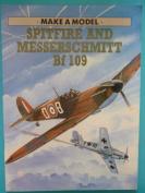 Spitfire and Messerschmitt Bf 109
