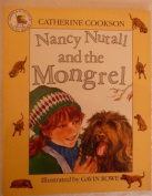 Nancy Nutall and the Mongrel (Picture books