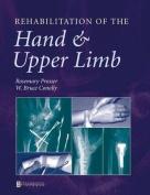 Rehabilitation of the Hand and Upper Limb