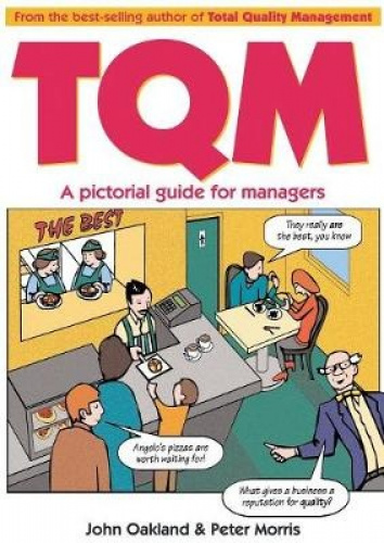 Total Quality Management: A Pictorial Guide for Managers by John S. Oakland.
