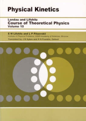 Physical Kinetics (Course of Theoretical Physics S.)