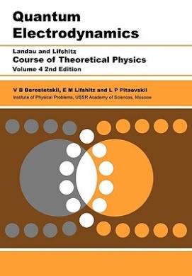 Quantum Electrodynamics: Course of Theoretical Physics: Volume 4