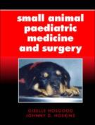 Small Animal Paediatric Medicine and Surgery