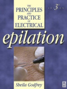 The Principles and Practice of Electrical Epilation