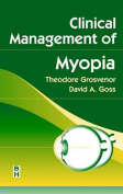 Clinical Management of Myopia