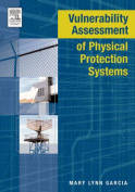 Vulnerability Assessment of Physical Protection Systems