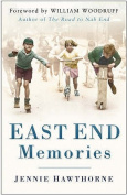 East End Memories