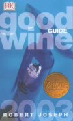 Good Wine Guide: 2003
