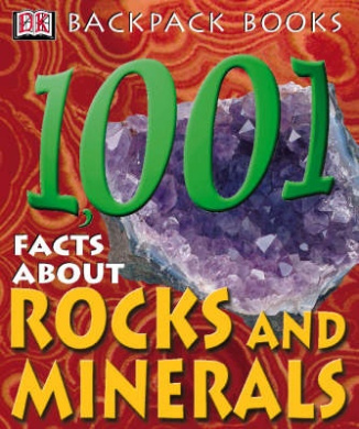 Backpack Books: 101 Facts About Rocks and Minerals Paper
