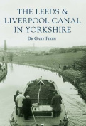 The Leeds and Liverpool Canal in Yorkshire (Archive Photographs