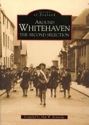Whitehaven: The Second Selection (Archive Photographs