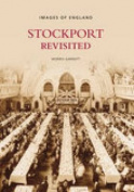 Stockport Revisited