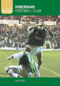 Hibernian FC: Classic Matches