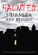 Haunted Swansea