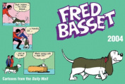 Fred Basset: 2004