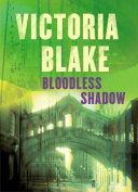 Bloodless Shadow
