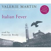 Italian Fever: A Novel [Audio]