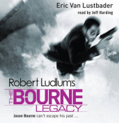 Robert Ludlum's The Bourne Legacy [Audio]