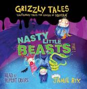 Nasty Little Beasts [Audio]