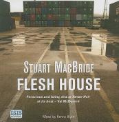 Flesh House [Audio]
