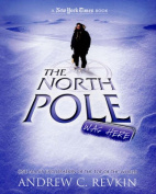 The North Pole Was Here