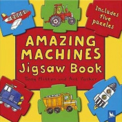 Amazing Machines Jigsaw Book [Board book]
