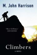 Climbers: A Novel