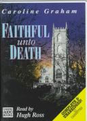 Faithful Unto Death [Audio]