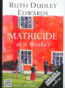 Matricide at St.Martha's [Audio]