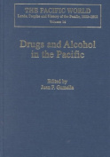 Drugs and Alcohol in the Pacific