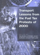 Transport Lessons from the Fuel Tax Protests of 2000