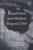 Regulation and Markets Beyond 2000