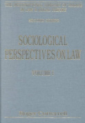 Sociological Perspectives on Law: Volume I