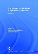The History of the Book in the West: 1800-1914