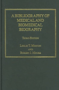A Bibliography of Medical and Biomedical Biography