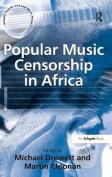 Popular Music Censorship in Africa