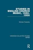 Studies in English Church Music, 1550-1900