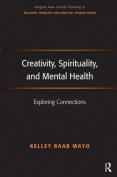 Creativity, spirituality and mental health