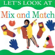 Let's Look at Mix and Match (Let's look at board books) [Board book]