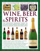 The Illustrated Encyclopedia of Wine, Beer and Spirits