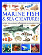 The Illustrated World Encyclopedia of Marine Fish and Sea Creatures