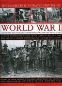 The Complete Illustrated History of World War One