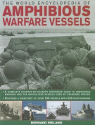 The World Encyclopedia of Amphibious Warfare Vessels