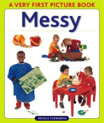 Messy (Very First Picture Book Series) [Board book]