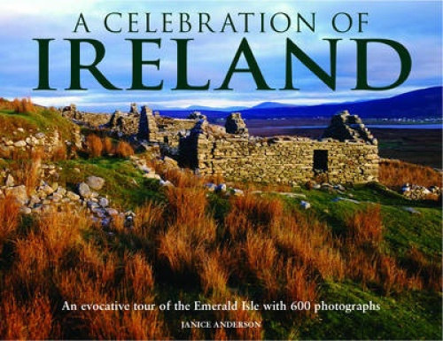 A Celebration of Ireland by Janice Anderson.