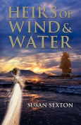 Heirs of Wind and Water